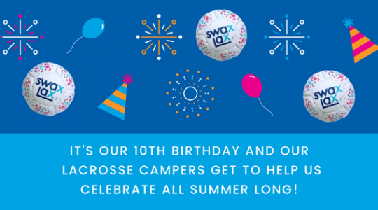 Sum It Up Lacrosse celebrates its 10th birthday with party activities planned during camp sessions