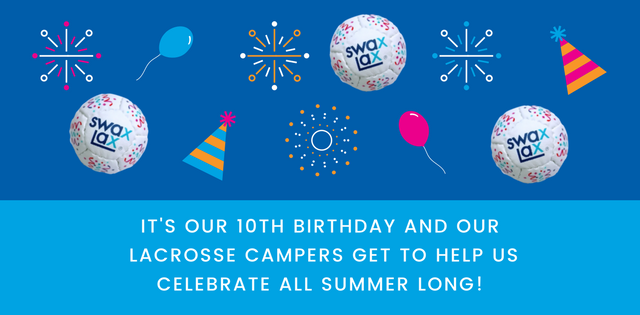 Sum It Up Lacrosse camps celebrates its 10th birthday with party activities planned during camp sessions